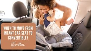 When to Move from Infant Car Seat to Convertible