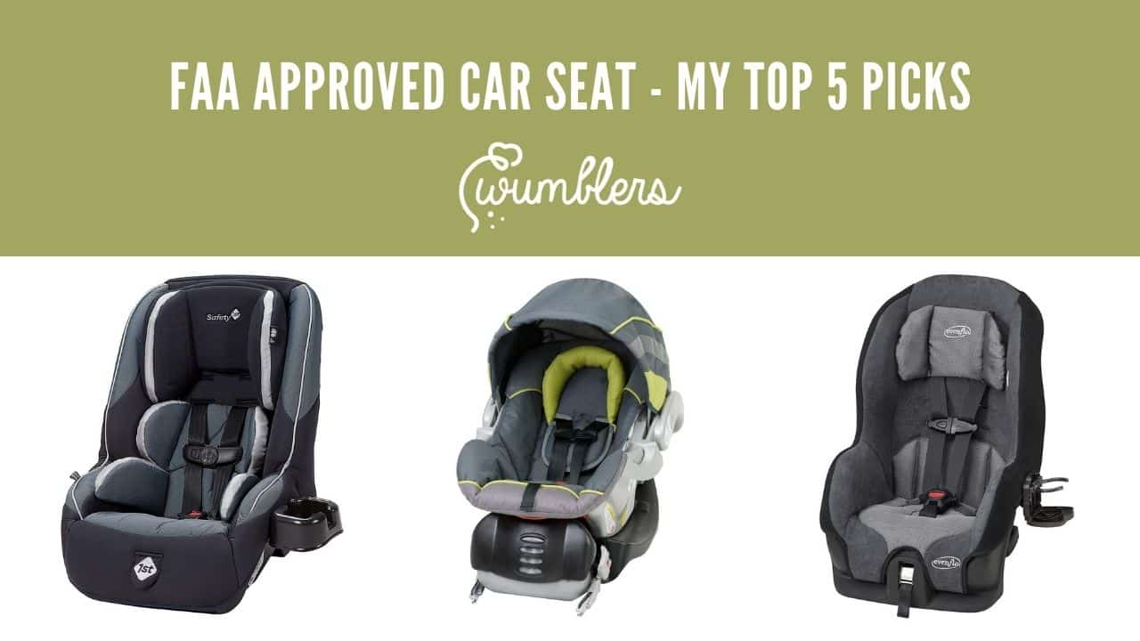 FAA Approved Car Seat - My Top 5 Picks