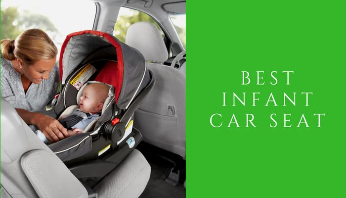 Best Infant Car Seats Updated For 2021, Best Infant Car Seat 2018