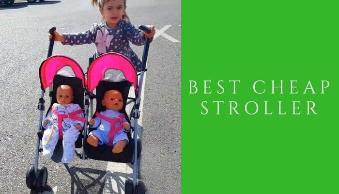 Best cheap stroller