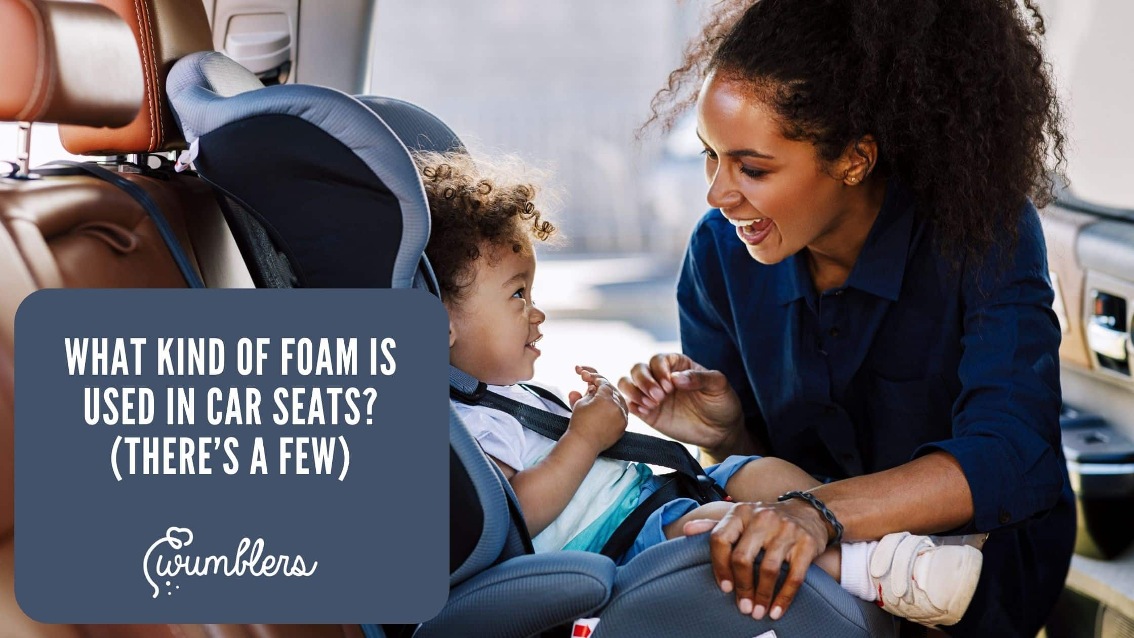 What kind of foam is used in car seats (there's a few)